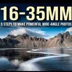 5 pasos para hacer poderosas fotos de gran angular