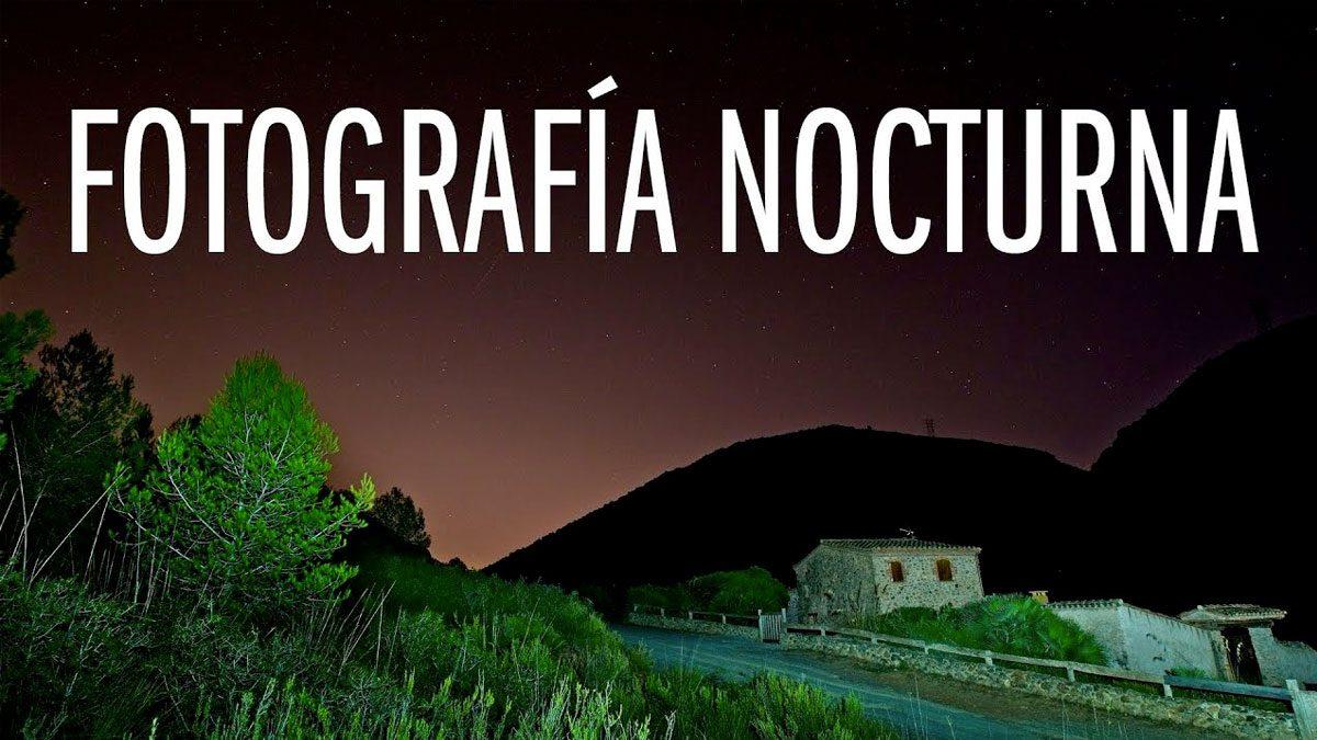 Fotografiar paisajes nocturnos